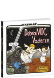 DobraMoc Vaderze! Star Wars Jeffrey Brown