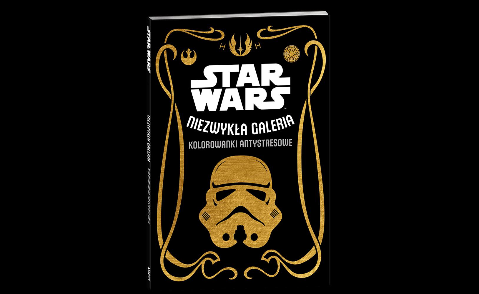 Star Wars™. Kolorowanki antystresowe. Niezwykła galeria