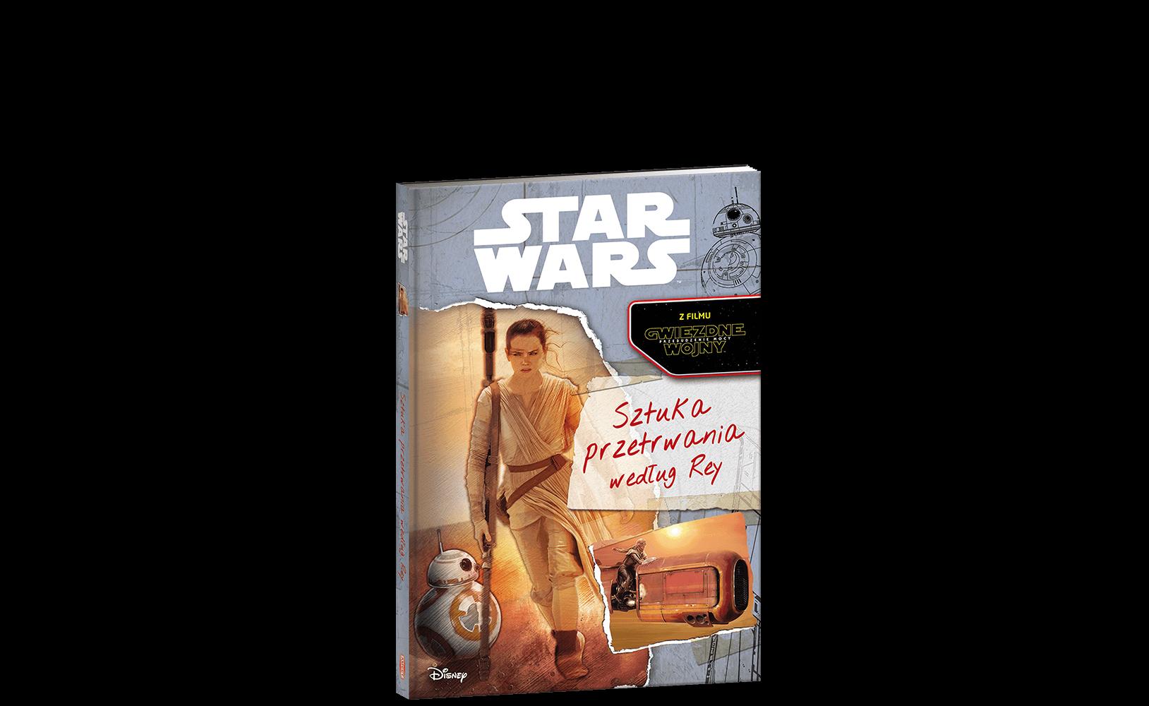 STAR WARS™. Sztuka przetrwania według Rey