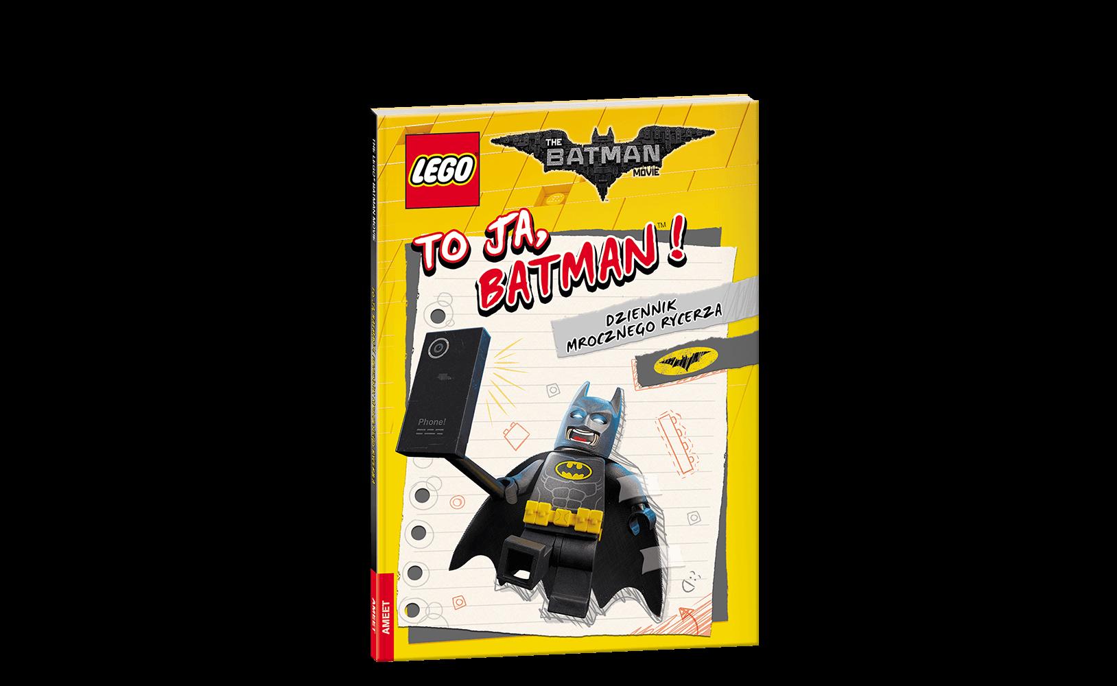 The LEGO® Batman Movie. Toja Batman! Dziennik Mrocznego Rycerza