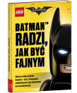 The LEGO® Batman Movie. Batman™ radzi, jak być fajnym