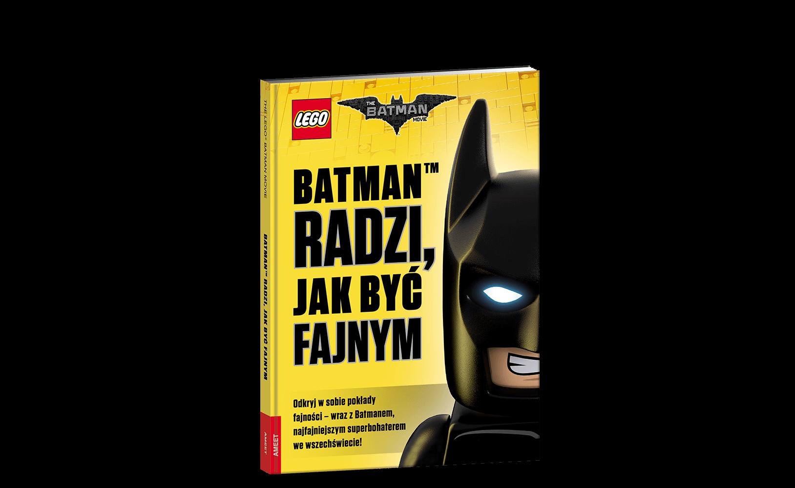 The LEGO® Batman Movie. Batman™ radzi, jak być fajnym