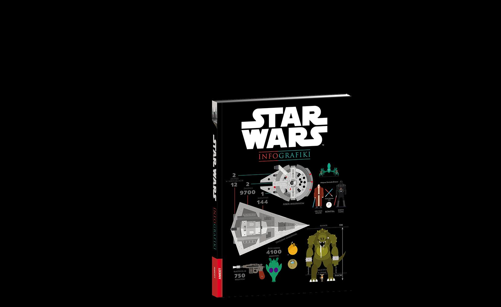 Star Wars™. Infografiki - Wydawnictwo AMEET