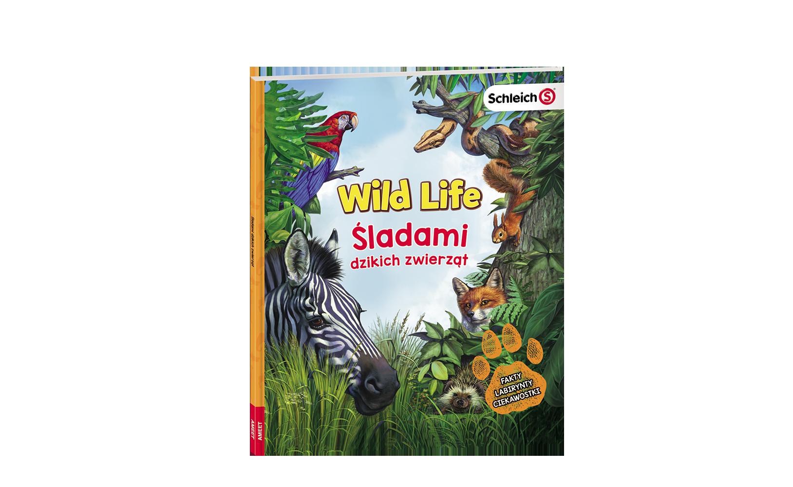 Wild Life. Śladami dzikich zwierząt