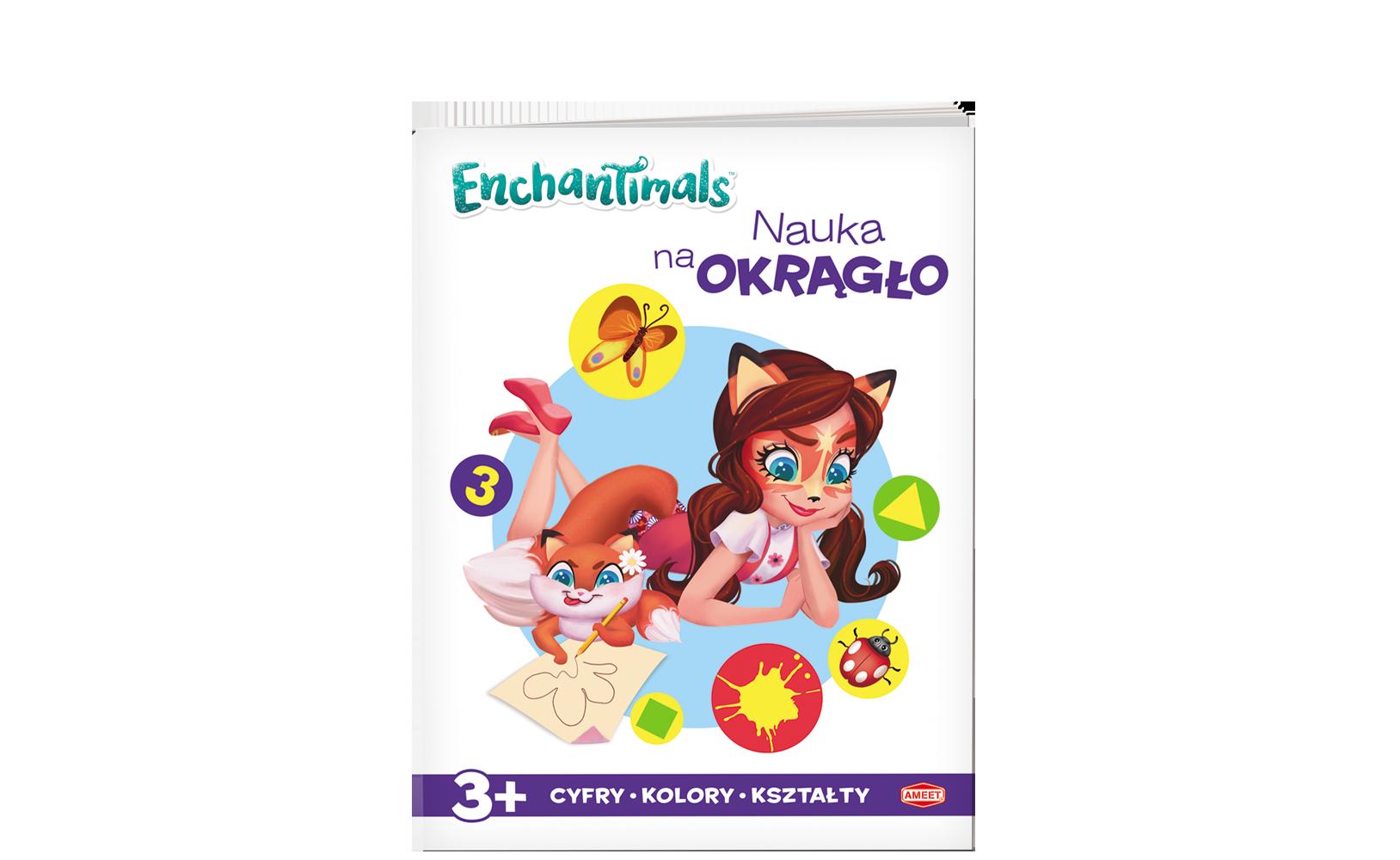 Enchantimals™. Nauka naokrągło